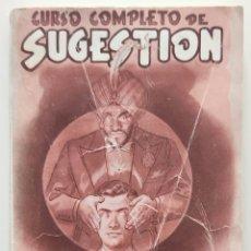 Libros de segunda mano: CURSO COMPLETO DE SUGESTION - PROFESOR D´ARTIS - EDITORIAL SINTES AÑO 1962. Lote 276720608