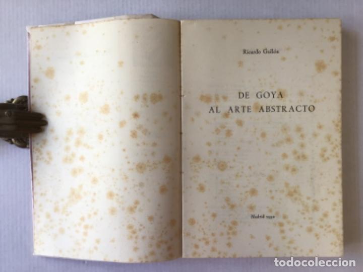 Libros de segunda mano: DE GOYA AL ARTE ABSTRACTO. - GULLON, Ricardo. - Foto 2 - 123199175