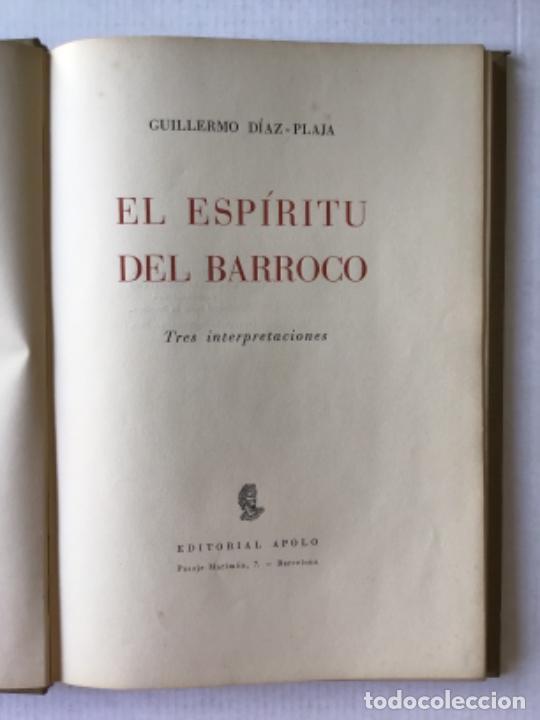 Libros de segunda mano: EL ESPÍRITU DEL BARROCO. Tres interpretaciones. - DÍAZ-PLAJA, Guillermo. - Foto 2 - 123181727