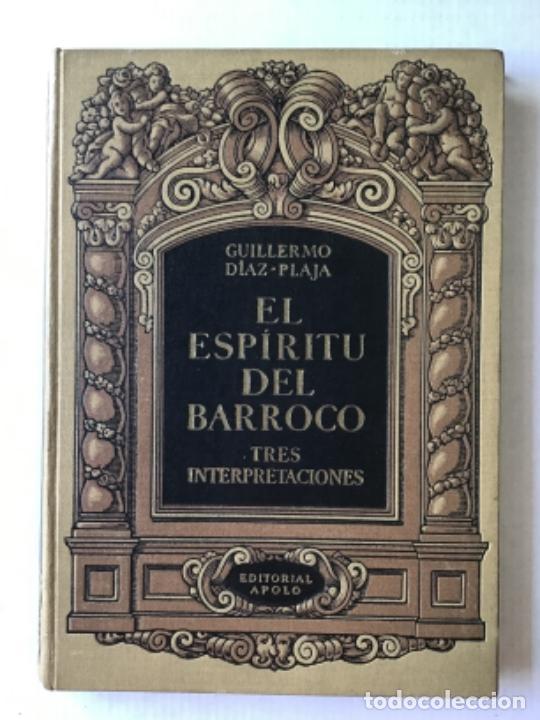 EL ESPÍRITU DEL BARROCO. TRES INTERPRETACIONES. - DÍAZ-PLAJA, GUILLERMO. (Libros de Segunda Mano - Bellas artes, ocio y coleccionismo - Otros)