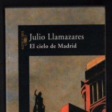 Libros de segunda mano: JULIO LLAMAZARES EL CIELO DE MADRID ED ALFAGUARA 2005 1ª EDICIÓN VEGAMIÁN LEÓN CRÓNICA GENERACIONAL. Lote 276907803
