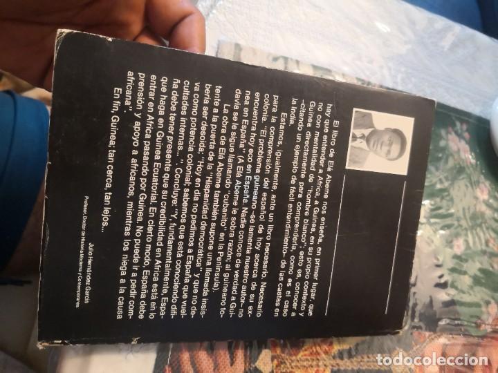 Libros de segunda mano: GUINEA - LOS ÚLTIMOS AÑOS - FRANCISCO ELA - PORTAVOZ DE LA OPOSICIÓN GUINEANA - CCPC - Raro 1ª edici - Foto 2 - 276959963