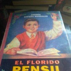 Libri di seconda mano: EL FLORIDO PENSIL. SOPEÑA MONSALVE, ANDRÉS. Lote 276993018