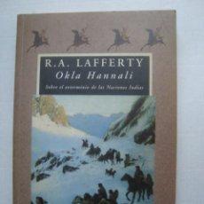 Libros de segunda mano: LAFFERTY - OKLA HANNALI. SOBRE EL EXTERMINIO DE LAS NACIONES INDIAS (VALDEMAR, AVATARES, 1992).. Lote 277008318