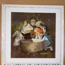 Libros de segunda mano: LAS OBRAS DE MISERICORDIA / FEDERICO REVILLA - JUAN FERRANDIZ / 8ªED.1969. EDIGRAF. Lote 277014808