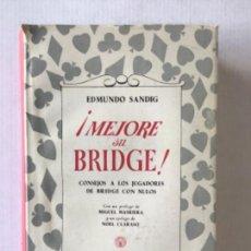 Libros de segunda mano: ¡MEJORE SU BRIDGE! CONSEJOS A LOS JUGADORES DE BRIDGE CON NULOS. - SANDIG, EDMUNDO.. Lote 123244940