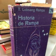 Libros de segunda mano: HISTORIA DE RAMPA - T. LOBSANG RAMPA. Lote 277044413
