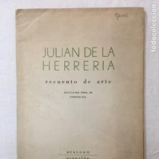 Libros de segunda mano: CUADERNOS DE LA PIRIRITA. JULIÁN DE LA HERRERÍA. RECUENTO DE ARTE. DIALOGO EDICIONES. ASUNCIÓN, 1957. Lote 277053663