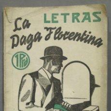 Libros de segunda mano: 1938.- LA DAGA FLORENTINA. LAPUENTE. Lote 277090478