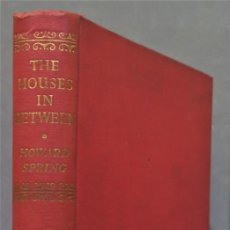 Libros de segunda mano: 1951.- THE HOUSES IN BETWEEN. SPRING. Lote 277090893
