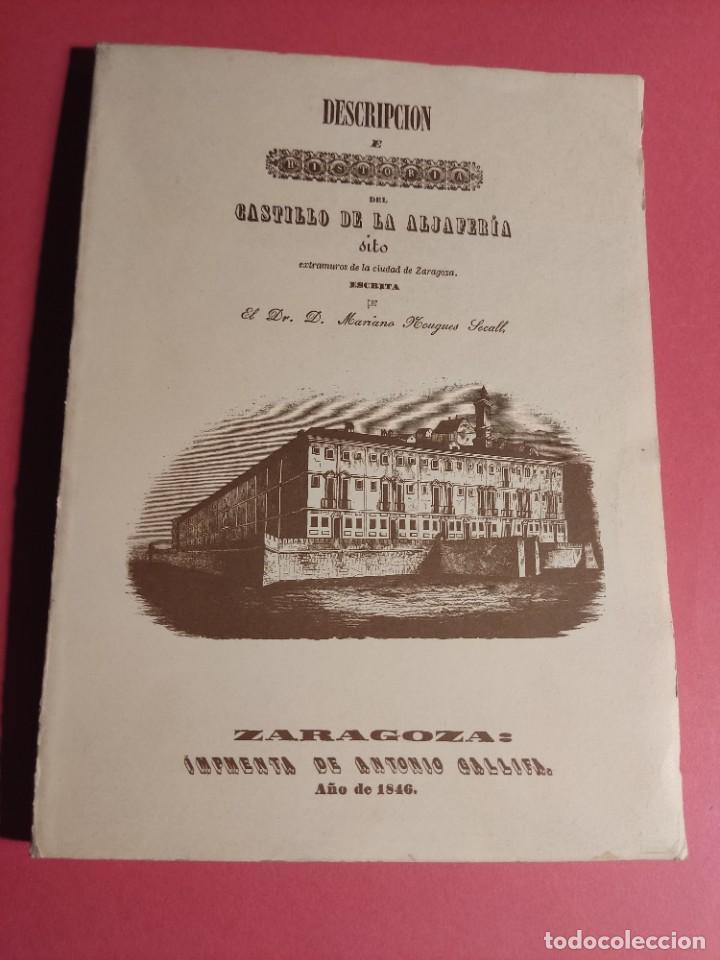DESCRIPCIÓN E HISTORIA DEL CASTILLO DE LA ALJAFERÍA 1 ED. FASCIMIL (Libros de Segunda Mano - Historia - Otros)