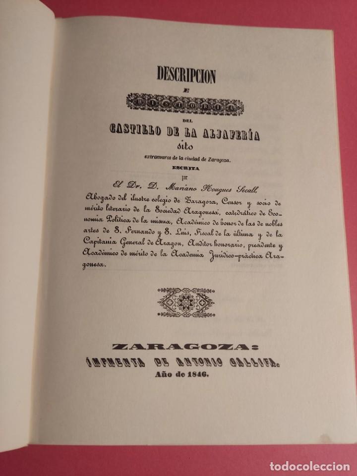 Libros de segunda mano: DESCRIPCIÓN E HISTORIA DEL CASTILLO DE LA ALJAFERÍA 1 Ed. Fascimil - Foto 4 - 277102788