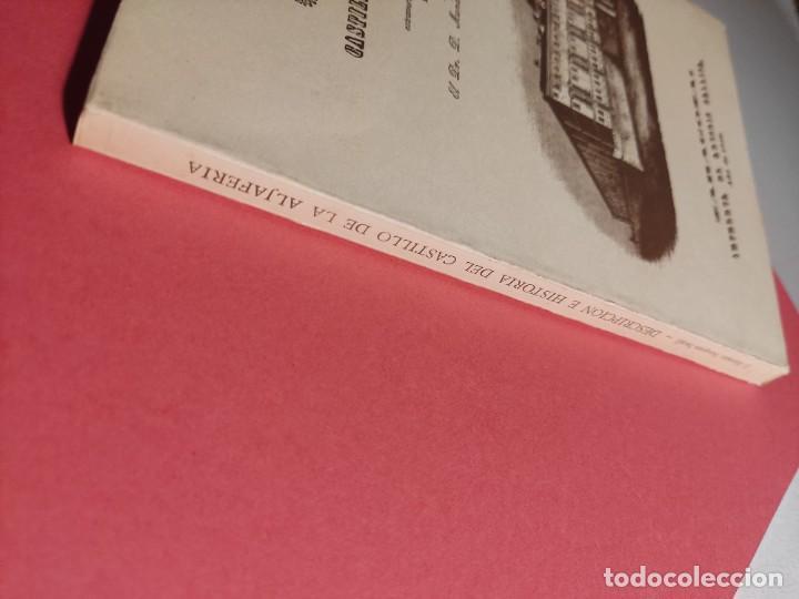 Libros de segunda mano: DESCRIPCIÓN E HISTORIA DEL CASTILLO DE LA ALJAFERÍA 1 Ed. Fascimil - Foto 9 - 277102788