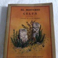 Libros de segunda mano: EL MISTERIO CELTA, METAFISICA, COSMOLOGIA , TRADICION, SIMBOLISMO. Lote 277118673