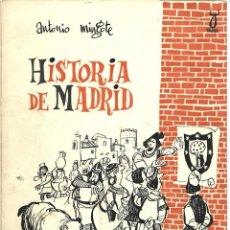 Libros de segunda mano: ANTONIO MINGOTE : HISTORIA DE MADRID I. DESDE LA PREHISTORIA HASTA FELIPE II. (TAURUS EDS, 1961). Lote 277132178