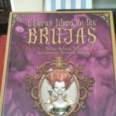 Libros de segunda mano: EL GRAN LIBRO DE LAS BRUJAS-ANTONIO TELLO-FALCONE-EDIT. PARRAMON-1ª EDICION 2009. Lote 277135348