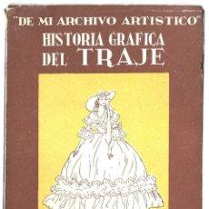 Libros de segunda mano: HISTORIA GRÁFICA DEL TRAJE, POR EMILIO FREIXAS. 157 P. CON ILUSTRACIONES. SUCESOR DE E. MESEGUER EDI. Lote 277136698