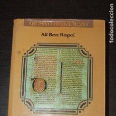 Libros de segunda mano: EL LIBRO CONPLIDO EN LOS IUDIZIOS DE LAS ESTRELLAS. ALÍ BEN RAGEL. Lote 277151713