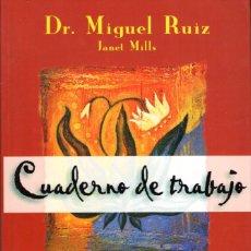 Libros de segunda mano: CUADERNO DE TRABAJO DE LOS CUATRO ACUERDOS (MIGUEL RUIZ) ED. URANO - BUEN ESTADO - OFI15J. Lote 277168388