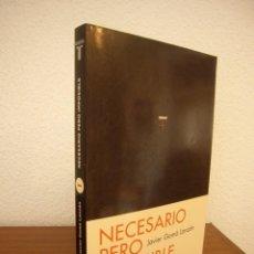 Libros de segunda mano: JAVIER GOMÁ LANZÓN: NECESARIO PERO IMPOSIBLE (TAURUS, 2013) EXCELENTE ESTADO. Lote 277184233