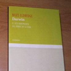 Libros de segunda mano: NILES ELDREDGE - DARWIN. EL DESCUBRIMIENTO DEL ÁRBOL DE LA VIDA - KATZ, 2009. Lote 277178358