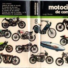 Libros de segunda mano: LUIGI RIVOLA : MOTOCICLETAS DE COMPETICIÓN (ESPASA CALPE, 1979). Lote 277185238
