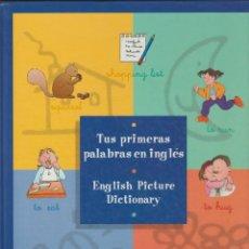 Libros de segunda mano: TUS PRIMERAS PALABRAS EN INGLES - CIRCULO DE LECTORES 2002. Lote 277185463