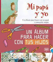 MI PAPA Y YO – ALBERT TARAFA Y NURIA FEIJOO - UN ÁLBUM PARA HACER CON TU PAPÁ Y CONOCERLE MEJOR (Libros de Segunda Mano - Literatura Infantil y Juvenil - Otros)