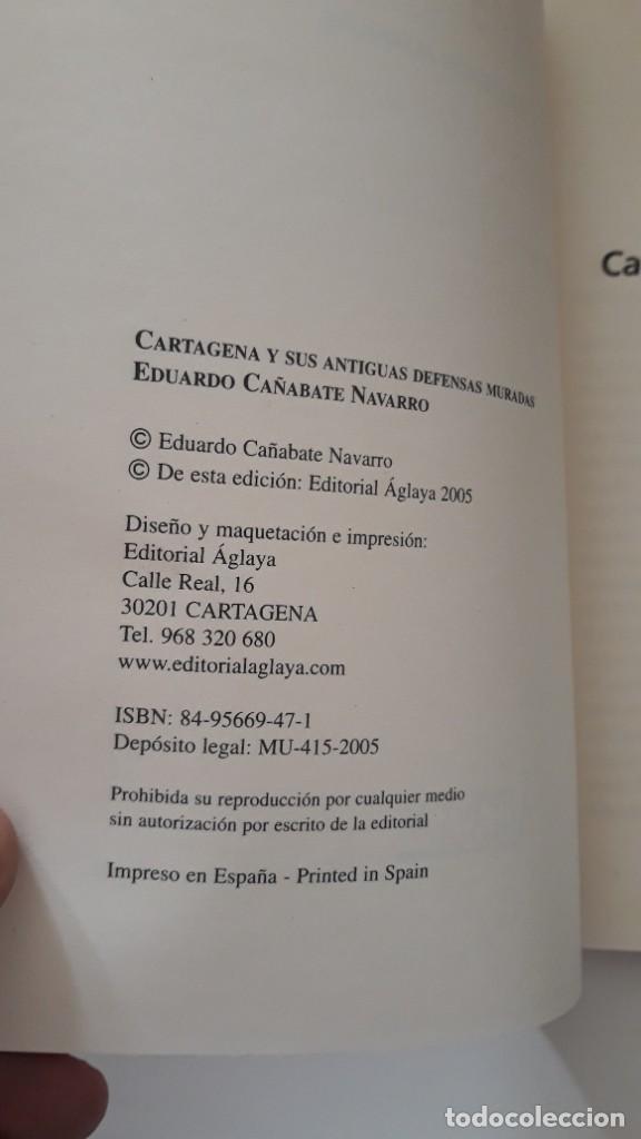 Libros de segunda mano: CARTAGENA Y SUS ANTIGUAS DEFENSAS MURADAS. Eduardo Cañabate Navarro. Editorial Áglaya. 2005 - Foto 2 - 277199358
