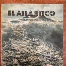 Libros de segunda mano: EL ATLÁNTICO, TUMBA DE SOBERBIAS ESPERANZAS.. Lote 277201073