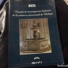 Libros de segunda mano: RAYYA REVISTA DE INVESTIGACION HISTORICA DE LA COMARCA NORORIENTAL DE MALAGA NUM 5 ARCHIDONA POESI. Lote 277201688