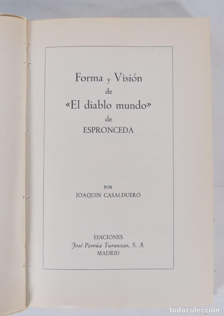 Libros de segunda mano: Forma y visión de El diablo mundo de Espeonceda-Joaquín Casalduero-Ed.Jose Pornua Turanzas 1975 - Foto 5 - 277283303