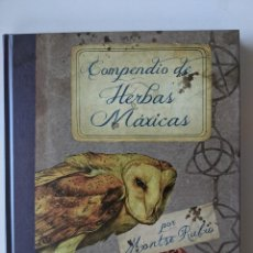 Libros de segunda mano: COMPENDIO DE HERBAS MAXICAS - COMPENDIO DE HIERBAS MAGICAS - MONTSE RUBIO - RARISIMO. Lote 277434868