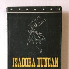 Libros de segunda mano: PASIÓN Y TRAGEDIA DE ISADORA DUNCAN. - AGUILERA, EMILIANO M.. Lote 123154072
