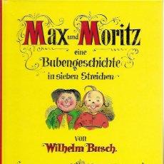 Libros de segunda mano: MAX UND MORITZ EINE BUBENGESCHICHTÉ IN SIEBEN STREICHEN VON WILHELM BUSCH. WIEN : ESSLINGIEN, 1997.. Lote 277447703