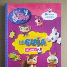Libros de segunda mano: LITTLEST PET SHOP: LA GUÍA VOLUMEN 2 (LIBRO DIVO/HEMMA/ESSA/HASBRO, 2008), POR MARIA BALABAN.. Lote 277449078