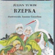 Libros de segunda mano: RZEPKA / JULIAN TUWIM; ILUST. JOANNA CASSELIUS. VARSOVIA, 198? 19X14CM. 16 P. CARTÓN DESPL.. Lote 277452388