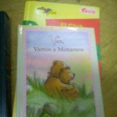Libros de segunda mano: VEN, VAMOS A MIMARNOS. Lote 277455518