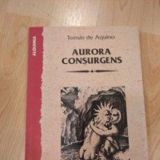 Libros de segunda mano: 'AURORA CONSURGENS'. TOMÁS DE AQUINO. ALQUIMIA. Lote 277496183