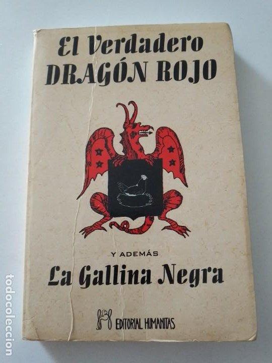 EL VERDADERO DRAGON ROJO Y ADEMAS LA GALLINA NEGRA (Libros de Segunda Mano - Parapsicología y Esoterismo - Otros)