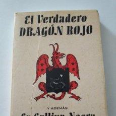 Libros de segunda mano: EL VERDADERO DRAGON ROJO Y ADEMAS LA GALLINA NEGRA. Lote 277505118