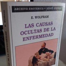 Libros de segunda mano: LAS CAUSAS OCULTAS DE LA ENFERMEDAD - WOLFRAM, E.. Lote 277510533
