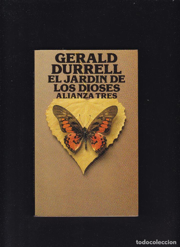 GERALD DURRELL - EL JARDIN DE LOS DIOSES - ALIANZA TRES EDITORIAL 1987 (Libros de Segunda Mano - Pensamiento - Otros)