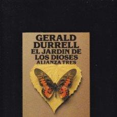 Libros de segunda mano: GERALD DURRELL - EL JARDIN DE LOS DIOSES - ALIANZA TRES EDITORIAL 1987. Lote 277514688