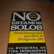 Libros de segunda mano: NO ESTAMOS SOLOS. WALTER SULLIVAN. Lote 277516813