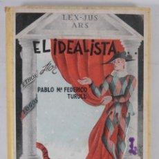 Libros de segunda mano: EL IDEALISTA - PABLO MªFEDERICO - DISTRIB.SOCIEDAD GENERAL ESPAÑOLA DE LIBRERÍA 1942. Lote 277517728
