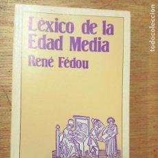 Libros de segunda mano: RENÉ FEDOU: LÉXICO HISTÓRICO DE LA EDAD MEDIA. Lote 277524548