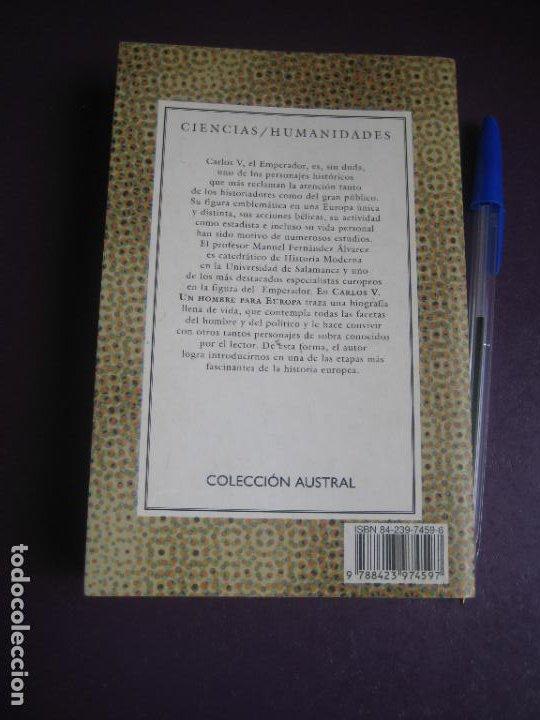 Libros de segunda mano: MANUEL FERNANDEZ ALVAREZ - CARLOS V UN HOMBRE PARA EUROPA - AUSTRAL 1999 - POCO USO - Foto 2 - 277526868