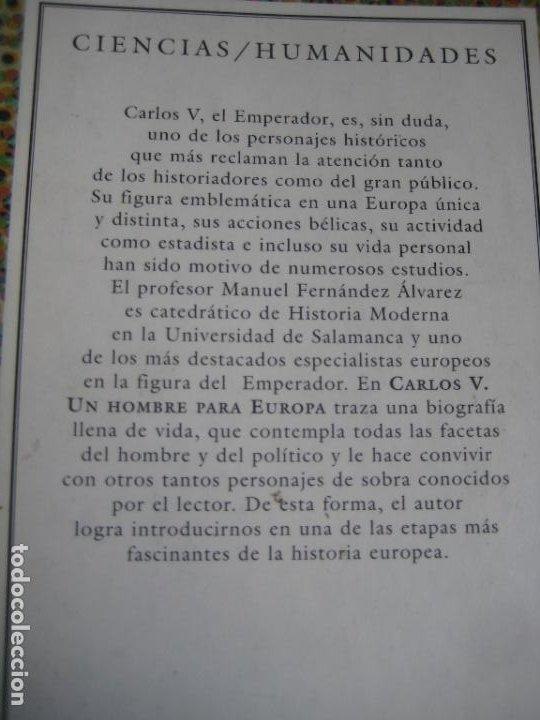 Libros de segunda mano: MANUEL FERNANDEZ ALVAREZ - CARLOS V UN HOMBRE PARA EUROPA - AUSTRAL 1999 - POCO USO - Foto 3 - 277526868