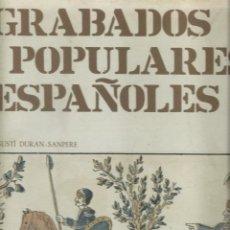 Libros de segunda mano: GRABADOS POPULARES ESPAÑOLES, DE AGUSTÍ DURAN-SANPERE. (LIBRO EN ESTUCHE. ED. GUSTAVO GILI, 1971). Lote 277529008